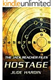 THE JACK REACHER FILES: HOSTAGE