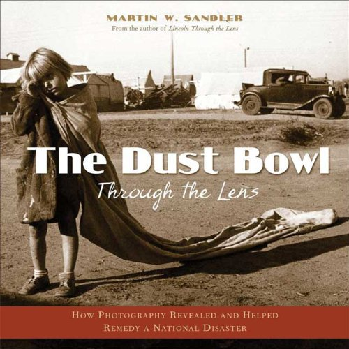 The Dust Bowl Through the Lens: How Photography Revealed...