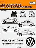 Les archives du collectionneur Volkswagen 1100-1200-1300-1500 Karmann Ghia de 1939- 1969