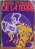 echange, troc Centre de création industrielle, Bibliothèque publique d'information, Musée national d'art moderne, Service Audiovisuel Cent - Cartes et figures de la terre : Centre Georges Pompidou, Paris, 24 mai-17 novembre 1980