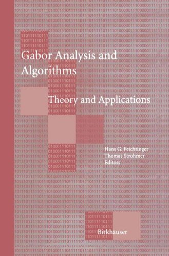 Gabor Analysis and Algorithms: Theory and Applications (Applied and Numerical Harmonic Analysis)
