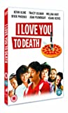I Love You To Death [DVD]
