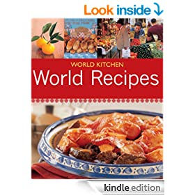 World Kitchen: World Recipes
