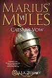 Marius' Mules VI: Caesar's Vow