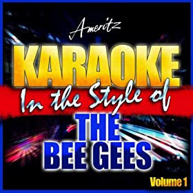 I Started a Joke (In the Style of The Bee Gees) [Karaoke Version]