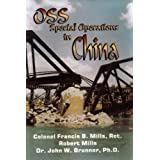 OSS Special Operations in China