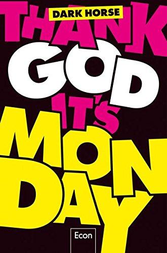 thank-god-its-monday-design-thinking-wie-wir-die-arbeitswelt-revolutionieren