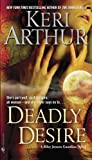 Deadly Desire (Riley Jenson Guardian)