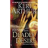 Deadly Desireby Keri Arthur
