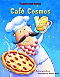 img - for Cafe Cosmos (Treasure Chest Readers) book / textbook / text book