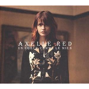 Axelle Red - Un Coeur Comme Le Mien [2011]