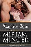 Captive Rose: A Crusades Medieval Romance (Captive Brides Collection Book 2)