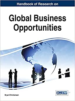 Handbook Of Research On Global Business Opportunities