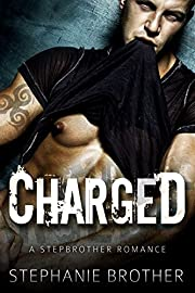 Charged: A Stepbrother Romance Novel