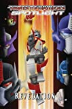 Transformers Spotlight Volume 4: Revelations TPB