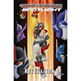 Transformers Spotlight Volume 4: Revelations TPB (Transformers (Idw))by Simon Furman