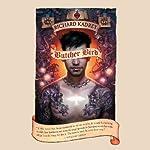 Butcher Bird: A Novel of the Dominion | Richard Kadrey