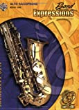 img - for Band Expressions, Book One: Alto Saxophone, Texas Edition (Expressions Music Curriculum) book / textbook / text book
