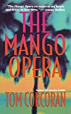 The Mango Opera (Alex Rutledge Mysteries)