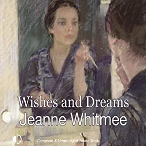 Wishes and Dreams | [Jeanne Whitmee]