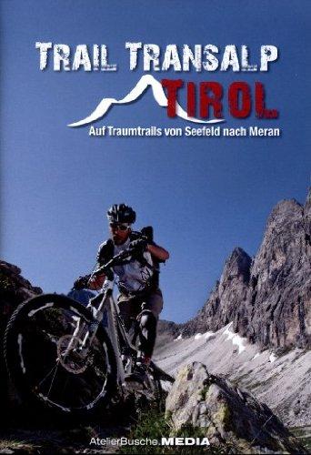 trail-transalp-tirol-auf-traumtrails-von-seefeld-nach-meran