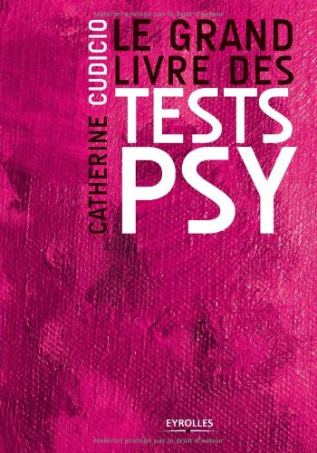 Le grand livre des tests psy (French Edition)