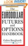 The Eurodollar Futures and Options Ha...
