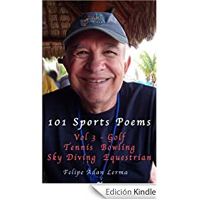 101 Sports Poems Vol 3 - Golf Tennis Bowling Sky Diving Equestrian (101 Sports Poems Series) (English Edition)