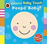 Ladybird Baby Touch: Peepo Baby! (Baby Touch Lift the Flap)