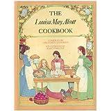 The Louisa May Alcott Cookbook