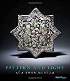 img - for Pattern and Light: The Aga Khan Museum book / textbook / text book