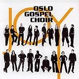 echange, troc Oslo Gospel Choir - Joy