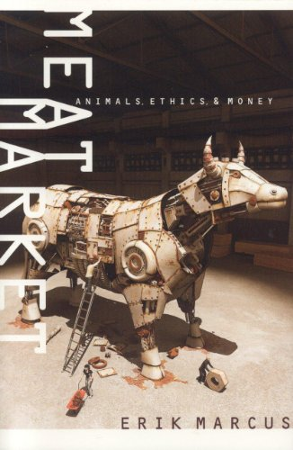 Meat Market: Animals, Ethics, and Money
