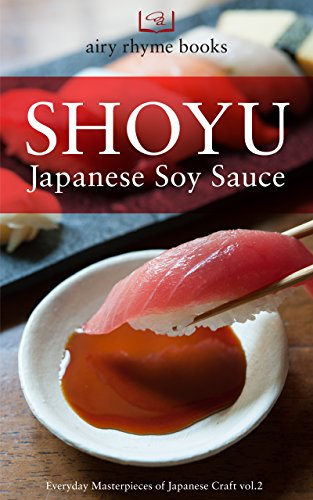 SHOYU: Japanese Soy Sauce (Free-Wrench Book 2) (Soy Sauce Book compare prices)