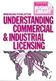 Understanding Commercial and Industrial Licensing (Waterlow's business library)
