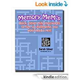 Memory MeM's! ; Quick, clever mini crosswords so fun, so challenging, you won't need a pen!