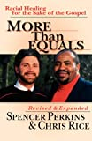 More Than Equals: Racial Healing for the Sake of the Gospel