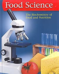 Food Science: The Biochemistry of Food & Nutrition, Student Edition download ebook