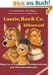 Lassie, Rex & Co. kl�ren auf: Wege zu...