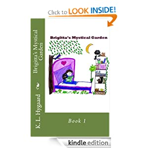 Brigitta's Mystical Garden: K. Hygaard: Amazon.com: Kindle Store