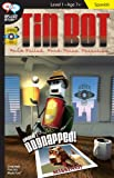 Tin Bot: Spanish Language Reader (Spanish Edition)