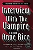 Interview with the Vampire (Vampire Chronicles, Book 1)