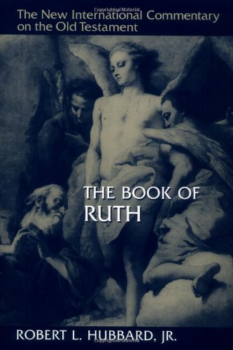 Robert Hubbard: The Book of Ruth (New International Commentary on the Old Testament