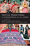 img - for Textile Traditions of Mesoamerica and the Andes: An Anthology book / textbook / text book