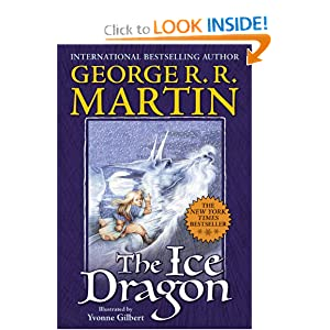 The Ice Dragon George R. R. Martin