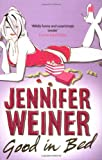 Good in Bed (0743415280) by Weiner, Jennifer