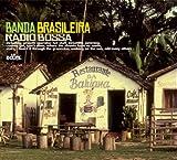 Banda Brasileira - Radio Bossa