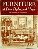 img - for Furniture of Pine, Poplar, and Maple book / textbook / text book