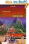 Abenteuer Peru H�llenfahrt durch die...