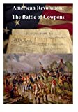 img - for American Revolution: The Battle of Cowpens book / textbook / text book